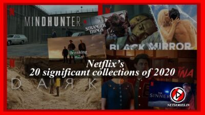 Netflixs 20 significant collections