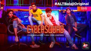 Cybersquad Web Series