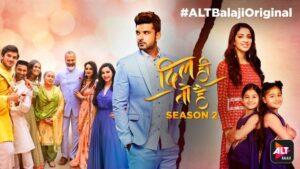 Dil Hi Toh Hai- Season 2