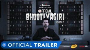 Official Bhootiyagiri Web Series