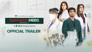 Operation MBBS 2 Web Series