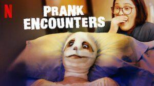 Prank Encounters Series