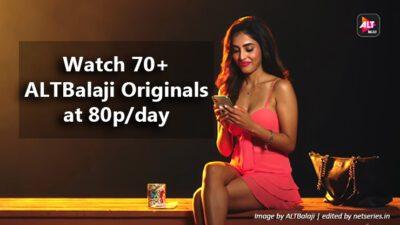 Watch 70+ ALTBalaji Originals