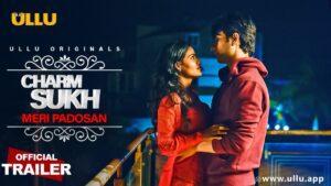 Charmsukh Meri Padosan Web Series