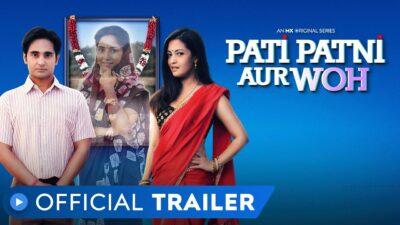 Pati Patni Aur Woh Web Series