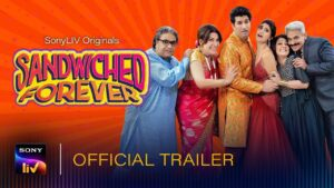 Sandwiched Forever Web Series