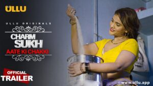 Charmsukh Aate Ki Chakki Web Series