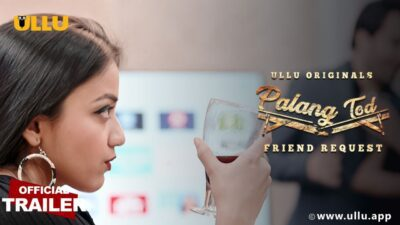Friend Request Paang Tod Web Series