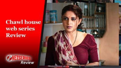 Chawl house Review
