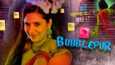 Bubblepur Web Series free episodes