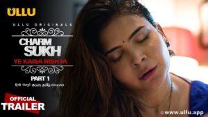 Charmsukh Yeh Kaisa Rishta Web Series
