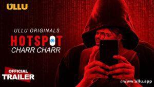 Hotspot Charr Charr Web Series