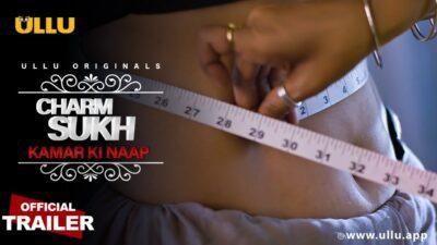 Kamar Ki Naap Charmsukh Web Series